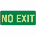No Exit Poly Sign